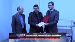 'Lazer Işını Üretimi' Projesine TÜBİTAK'tan ikincilik Ödülü
