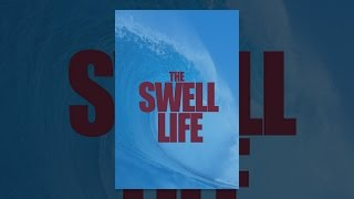 getlinkyoutube.com-The Swell Life
