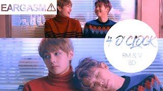 BTS V & Rap Monster   4 O'Clock (네시) [8D USE HEADPHONE] 🎧