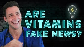 ARE VITAMINS FAKE NEWS? I Doctor Mike width=