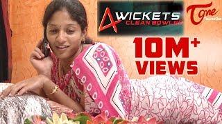 getlinkyoutube.com-4 Wickets | New Telugu Comedy Short Film | Directed by Divyya Tez Mygapula | #TeluguShortFilms