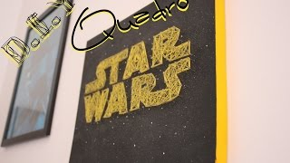 getlinkyoutube.com-D.I.Y: Quadro Star Wars