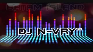 DJ N-VRY V3™TAK BISA MEMILIKI