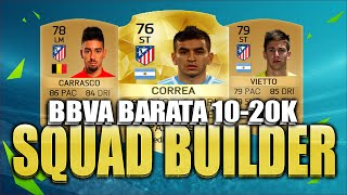 getlinkyoutube.com-PLANTILLA BBVA BARATA 10K - 20K FIFA 16 | FUT 16 | ESPANOL | SQUAD BUILDER BBVA CHEAPER