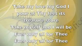 getlinkyoutube.com-Take my life and let it be hymn