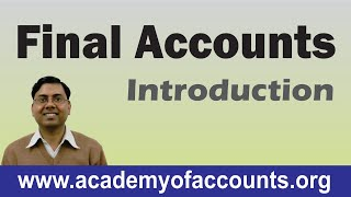 Final Accounts - Introduction (Basic Concepts) [Class-1] width=