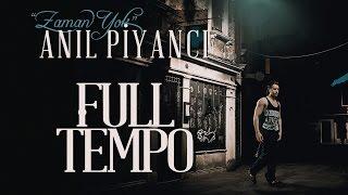 Anıl Piyancı – Full Tempo