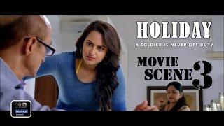 Holiday (2014) Official Movie Scene #3   Akshay Kumar,Sonakshi Sinha
