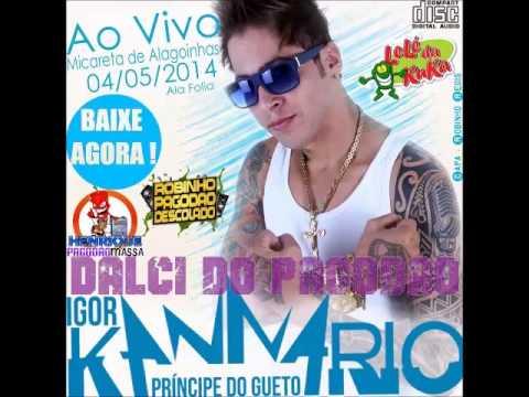Igor Kannário Micareta de Alagoinhas-BA 2014 COMPLETO [DalcidoPagodão]