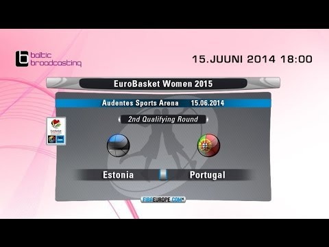 Estonia - Portugal, EuroBasket Women 2015, 2nd Qualifying Round