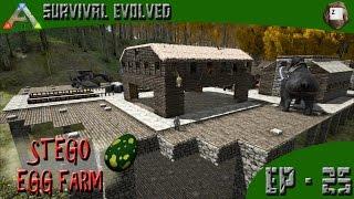 ARK: Survival Evolved - Stego Egg Farm - Series Z - EP-25