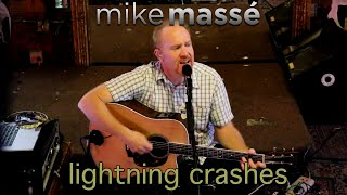 Live - Lightning Crashes | Cover by Mike Massé