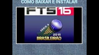 getlinkyoutube.com-COMO BAIXAR E INSTALAR FTS 16 NO ANDROID ATUALIZADO COM BRASILEIRO