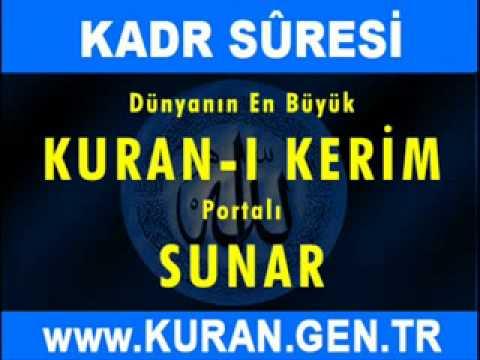 KADİR  Suresi - Kuran-i Kerim oku dinle video izle - KURAN.gen.tr