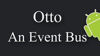 getlinkyoutube.com-Otto Event Bus in Android