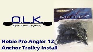 Hobie Pro Angler 12 Anchor Trolley Install