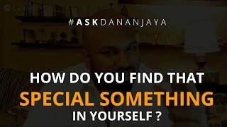 getlinkyoutube.com-Ask Dananjaya - How do you find that special something in yourself?