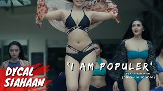 I AM POPULAR | Dinda Wine feat Dycal Siahaan & Miss POPULAR 2016