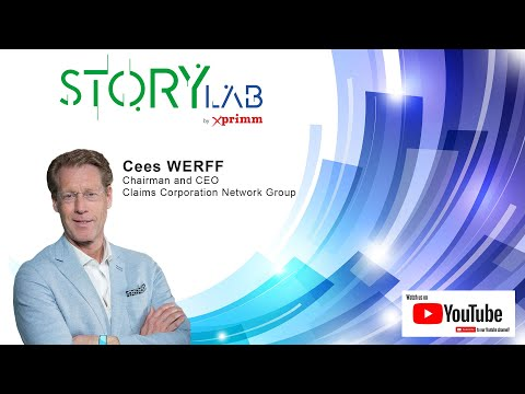 STORY LAB by XPRIMM (Cees WERFF, Chairman and CEO, Claims Corporation Network Group)