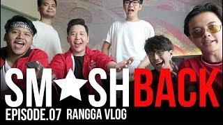 SMASH COMEBACK?   Rangga Moela Vlogs #Eps7