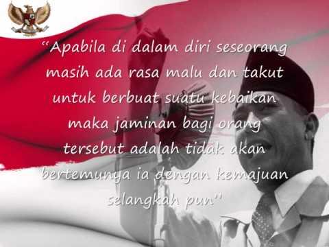 Kata-Kata Bijak Bapak Ir. Soekarno (Presiden Pertama Indonesia) Yang Dapat Dijadikan Motivasi.