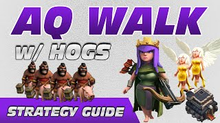 Strategy Guide: TH9 AQ Walk w/ Hogriders