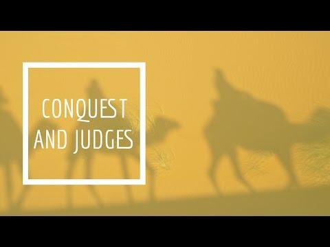 (15) Conquest and Judges