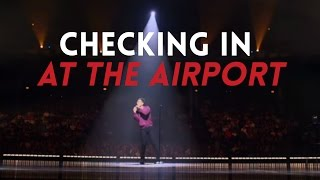 getlinkyoutube.com-Checking In at the Airport | Sebastian Maniscalco: Aren't You Embarrassed?