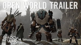 Middle-earth: Shadow of War - Open World Trailer