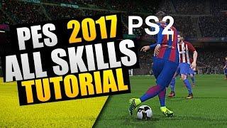 PES 2017 (PS2) All Skills Tutorial