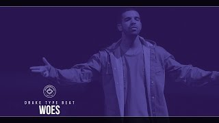getlinkyoutube.com-Drake Type Beat - Woes (Prod. By SuperstaarBeats)