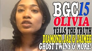 getlinkyoutube.com-BGC15 Oliva TELLS THE TRUTH about Bad Girls Club, Jaimee & Jaz Ghost Twins & More