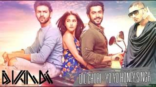 Dil Chori Sada Ho Gaya - Yo Yo Honey Singh Song 2017 - Remix By DJ Vandit