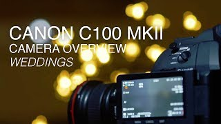 getlinkyoutube.com-Canon Cinema EOS C100 Mk 2: An Ideal Super-35mm Solution for Weddings and Corporate Video