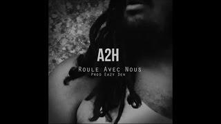 A2H - Roule avec nous