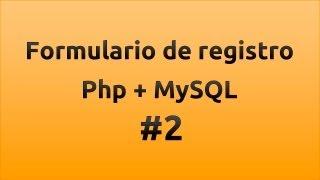 getlinkyoutube.com-Formulario de registro con php y MySQL - Parte 2/3