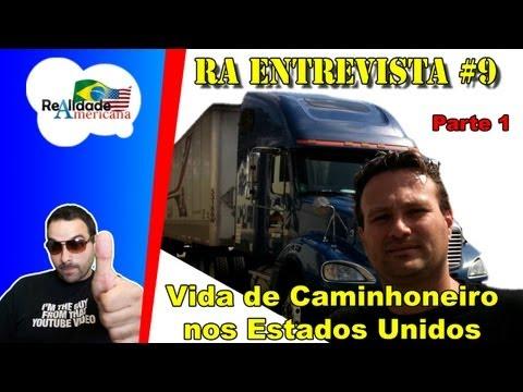 RA Entrevista #9 - Vida de Caminhoneiro nos USA - vlog18rodas (Marcos) - Parte 1