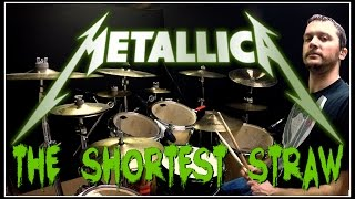METALLICA - The Shortest Straw - Drum Cover