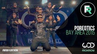 getlinkyoutube.com-Poreotics   FRONTROW   World of Dance Bay Area 2015 #WODBAY2015
