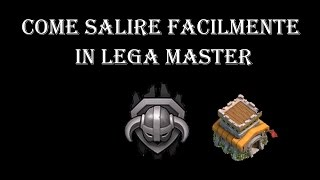 getlinkyoutube.com-Clash Of Clans: LEGA MASTER Con Municipio 8 In Tutta Facilità! Tutorial ITA