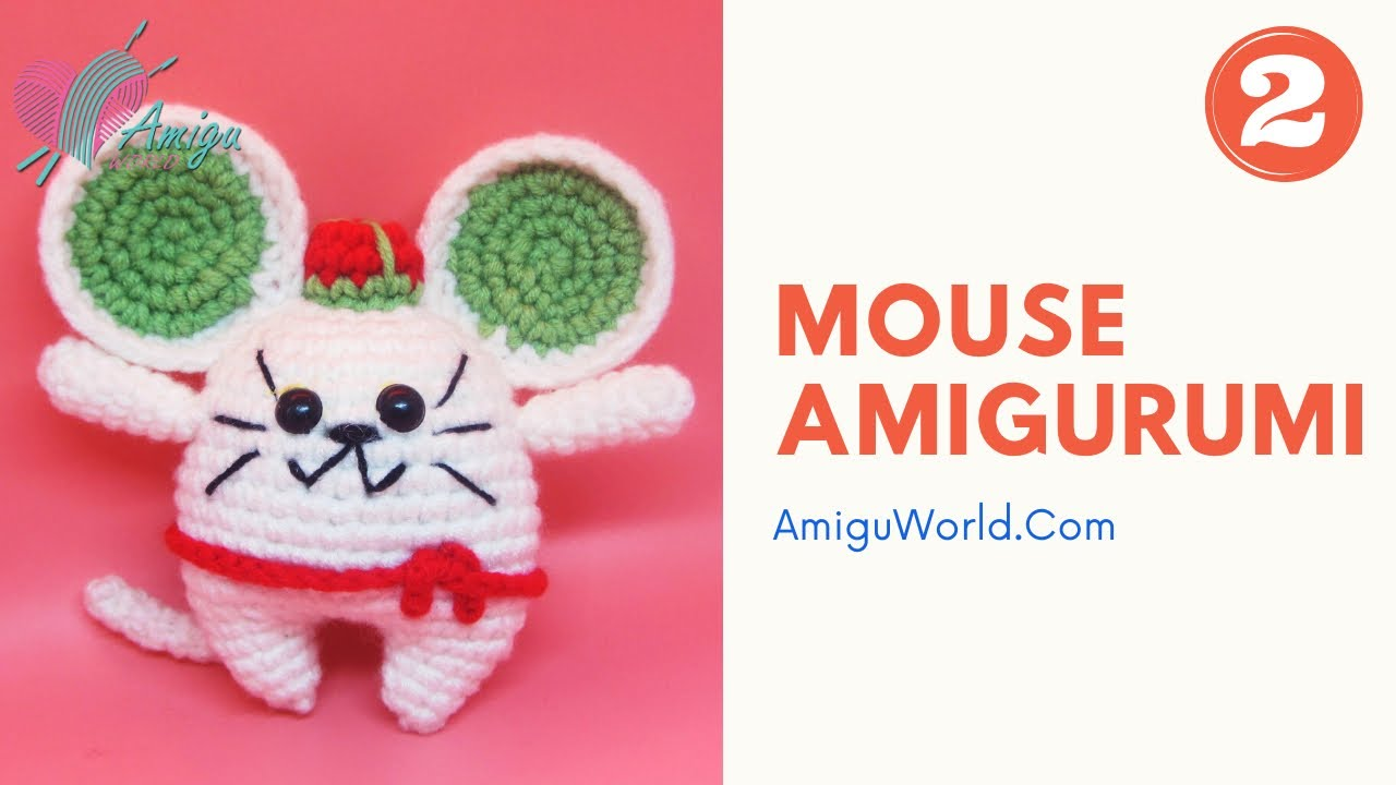 FREE Pattern – Crochet mouse amigurumi, best gift for your kids (P.2)
