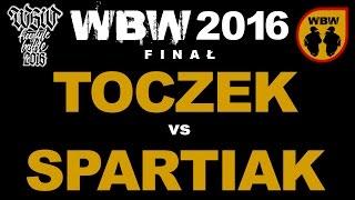 getlinkyoutube.com-bitwa TOCZEK vs SPARTIAK # WBW 2016 Finał # freestyle battle