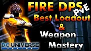 getlinkyoutube.com-DCUO Fire DPS Best Loadout PvE & Weapon Mastery Test [GU55]