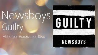 getlinkyoutube.com-Newsboys - Guilty - Tradução