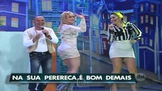 Valentina,Renata e Pavorô As Gostosas do Ratinho 21 08 2014