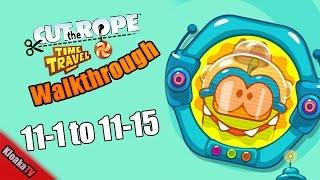 getlinkyoutube.com-Cut The Rope Time Travel - The Future Walkthrough Levels 11-1 to 11-15 (3 Stars)