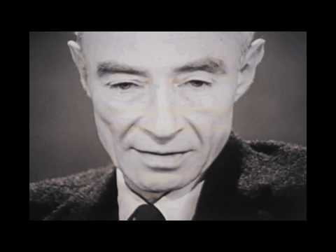 "J. Robert Oppenheimer: ""I am become Death, the destroyer of worlds."" -lb13ynu3Iac"
