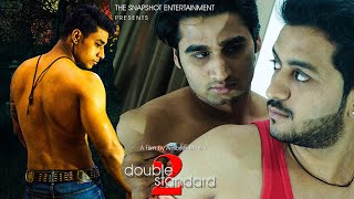 DOUBLE STANDARD-2 : A Gay Themed Hindi Short Film