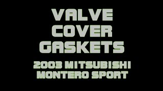 getlinkyoutube.com-2003 Mitsubishi Montero Valve Cover Gaskets