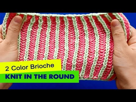 2 Color Brioche - Knitting in the round